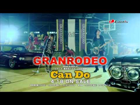 Granrodeo - Can Do Short