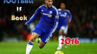 Football is Back|Futbol 2015-2016|Skills and Gols