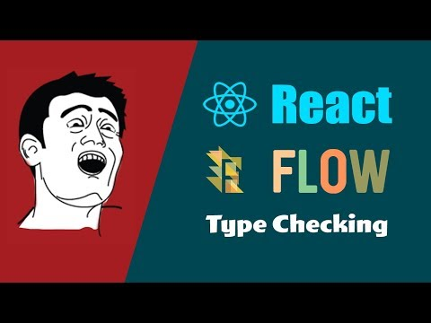 React Flow Tutorial ( Static Type Checking  Props, State and set Default Props )