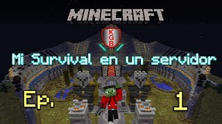 Minecraft | Mi survival en un servidor | Server KGB No premium | Ep.1