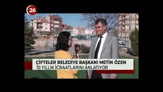 26. Gün | Çifteler Belediye Başkanı Metin Özen
