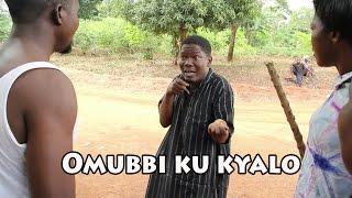 OMUBI KUKYALO - UGANDAN, LUGANDA COMEDY SKITS.
