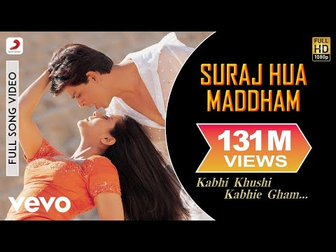 K3g - Suraj Hua Maddham Video | Shah Rukh Khan, Kajol video
