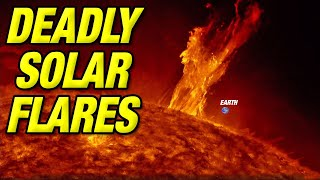 Deadly solar flares: Time-lapse video of massive solar explosions