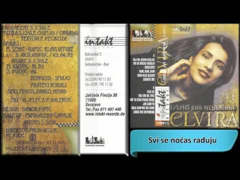 Elvira Rahic - Svi se nocas raduju - (Audio 1998) HD