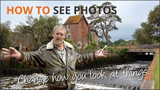 How To See Photos and Compositions - Mike Browne