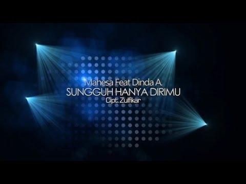 download lagu Mahesa Ft. Dinda Amora - Sungguh Hanya D gratis