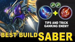 Best Build Saber & Trick Ganking on Late Game - COMEBACK IS REAL - Mobile Legends