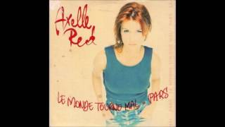 Watch Axelle Red Le Monde Tourne Mal video