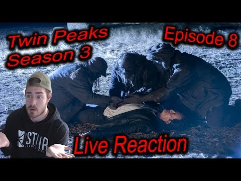 TWIN PEAKS SEASON 3 EPISODE 8 LIVE REACTION - *Explicit language*