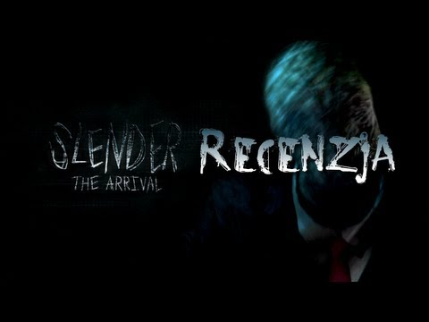 [PC] Slender: The Arrival Recenzja Gry