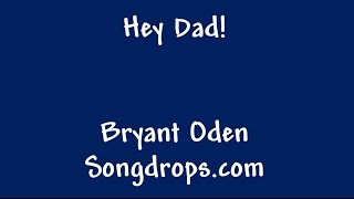 Father's Day song: Hey Dad!
