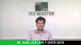 Ankit  Civil Engineering AIR 7 GATE-2016 Toppers Interview IES MASTER Student