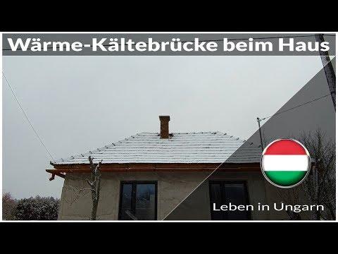 Kältebrücke-Wärmebrücke bei Haus entdecken - Leben in Ungarn