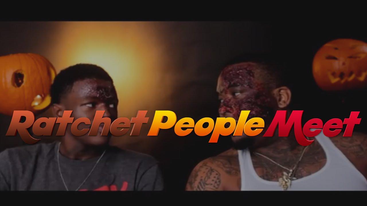ratchet people meet videos chistosos