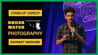 Underwater Photography | Stand-up Comedy by Dhimant Adhikari