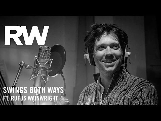 Robbie Williams ft. Rufus Wainwright  39Swing Both Ways39  Swings Both Ways Official Track