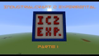 1er partie du tutoriel IC2 Experimental [Fr]