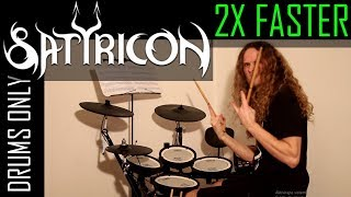 SATYRICON 2X FASTER - Drums only by Bobnar Simon