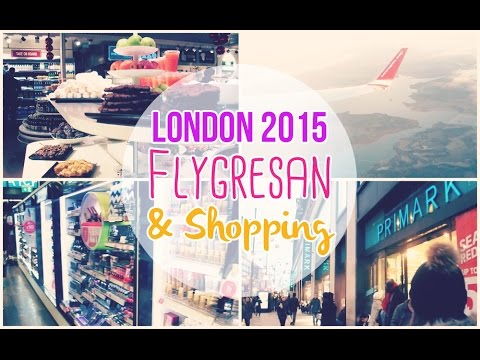 London 2015 | Flygresan & Shopping!