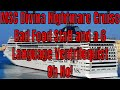 MSC Divina 20 Day Nightmare Repositioning Cruise Bad Food Bad Service 6 Language Ventriloquist No!