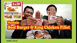Nyobain Beef Burger dan King Chicken Fillet BURGER KING di PROMO 2 FOR 20