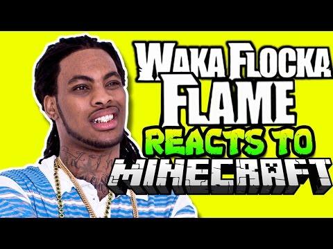 Waka Flocka Flame Plays Minecraft
