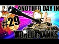 Another Day in World of Tanks #29