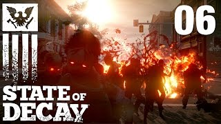 State Of Decay #006 - Neue Stadt, altes Problem [FullHD] [deutsch]