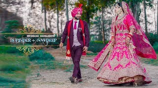 Sikh Wedding Highlights || Rupinder Weds Navdeep || RD Wedding Photography ||