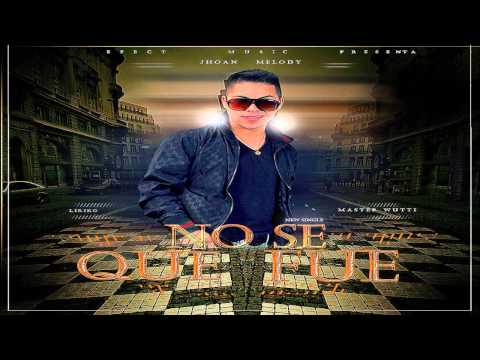 Jhoan Melody -  Nose Que Fue (prod By.  Wuttii - Liriko & Diflow) video
