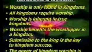 Kingdom Worship ~ 2 of 7 ~ Dr. Myles Munroe
