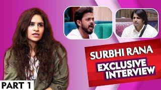 Surbhi Rana Explosive Interview | Journey After Bigg Boss 12 | Sreesanth | Dipika And More