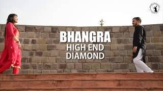 "Choreography on ""HIGH END & DIAMOND"" ||  BHANGRA 2018"