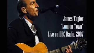 Watch James Taylor London Town video