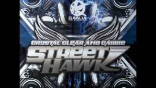 Crystal Clear & Cabbie - Street Hawk