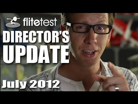 Flite Test - July 2012 Director's - UPDATE