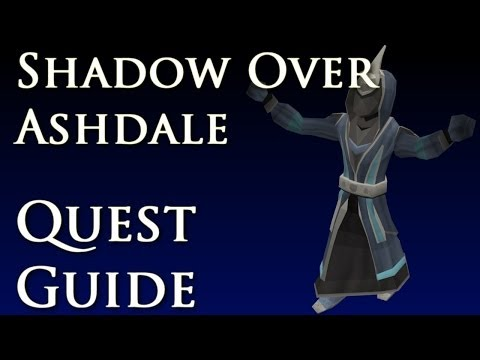 RSQuest: A Shadow Over Ashdale Quest Guide – Runescape 2014 RS3