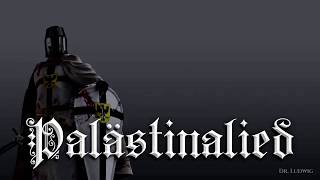 Palästinalied ✟ [German crusader song][+ english translation]