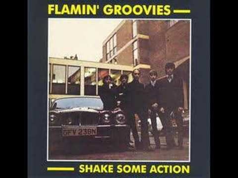 Thumbnail of video Flamin Groovies - Shake Some Action