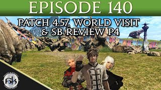 Patch 4.57, World Visit, & SB Review Part 4: The Dungeons   SoH   #140