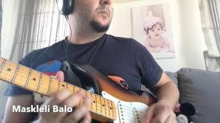 Maskeli Balo (Rock Cover) played by Emre Çeker