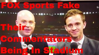 FOX Sports fakes soccer announcers being at Champions League game