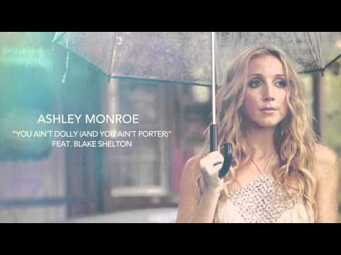 Ashley Monroe - You Aint Dolly And You Aint Porter