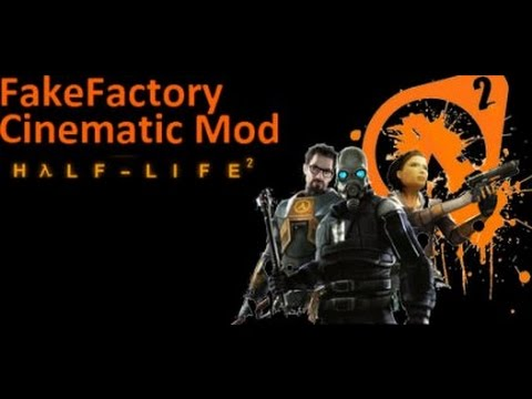 Half Life 2 FakeFactory Cinematic Mod 12 Max Settings - RADEON HD 7850 (PC/HD)