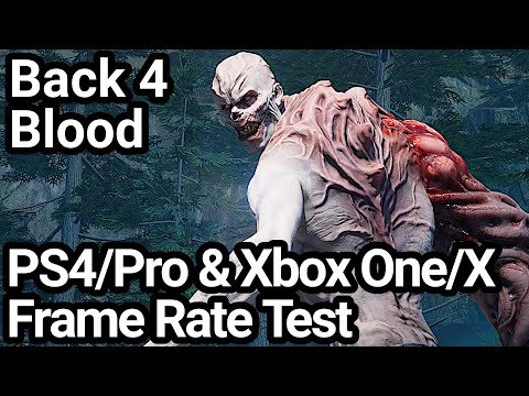 Back 4 Blood PS4/Pro and Xbox One X/S Frame Rate Test (Beta)
