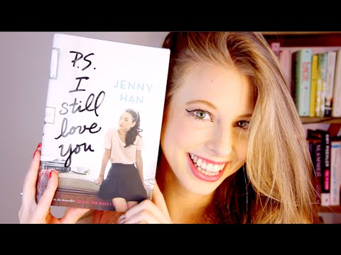 P.S. I STILL LOVE YOU BY JENNY HAN   booktalk with XTINEMAY