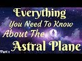 What Is The Astral Plane The Astral Plane Explained Part 1 mp3