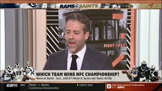 FIRST TAKE | Stephen A. Smith on Max: Which team wins NFC Championship: Rams or Saints?