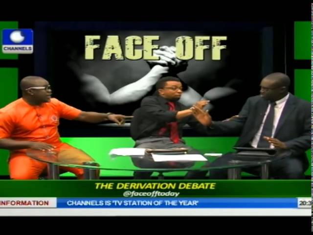 Face Off: Nigeria's Oil Money And Derivation Issue Pt 2